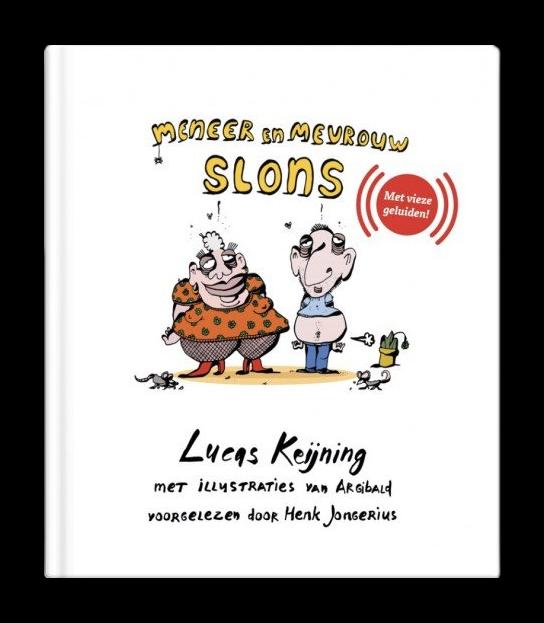 Meneer en mevrouw Slons - Boek Lucas Keijning - Vieze geluiden - Kinderboek